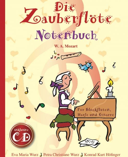 Annalena Kinderbuch - Die Zauberflöte - Notenbuch
