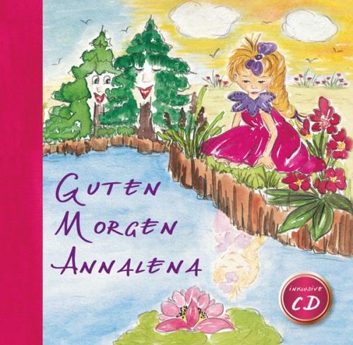 Annalena Kinderbuch - Guten Morgen Annalena