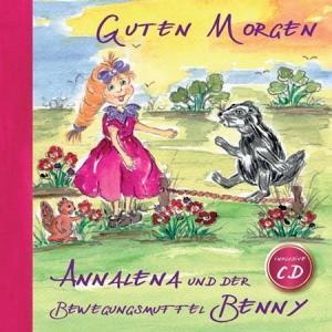 Annalena und der Bewegungsmuffel Benny